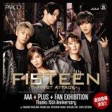 AAAのデビュー15周年を記念したエキシビション『AAA +PLUS+ FAN EXHIBITION -Thanks 15th Anniversary-』が札幌パルコで開催!